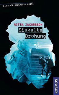 Lesendes Katzenpersonal: [Rezension] Ritta Jacobsson - Eiskalte Drohung (Ba...