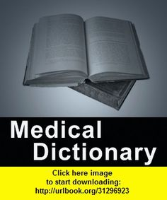 Medical Dictionary for iPad, iphone, ipad, ipod touch, itouch, itunes, appstore, torrent, downloads, rapidshare, megaupload, fileserve