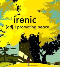 Irenic - tending to promote peace or reconciliation; peaceful or conciliatory.