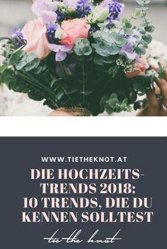 Die Hochzeitstrends 2018: 10 Trends, die du kennen solltest