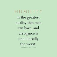 Quotes About Being Humble Quotes About Humbleness  Humility Quotes  Positive Reminders 3 .