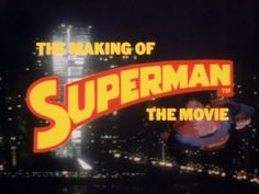Richard Donner | Superman The Movie (1978) | Making Of - YouTube
