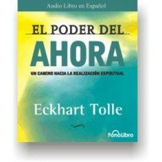 Audiolibro el Poder del Ahora de Eckhart Tolle