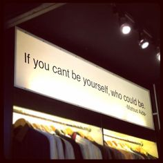 """If you cant be yourself, who could be"", simple quote"