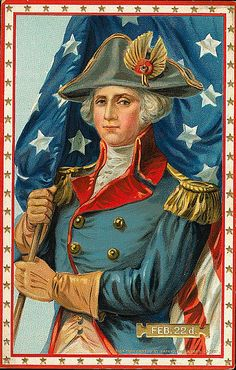 George Washington, born February 22, 1732 ~ First President of the United States of America