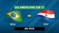 AO VIVO EM HD - BRASIL x PARAGUAI - SUL-AMERICANO SUB 17 2017 (02/03/2017)