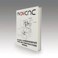 DIY Desktop CNC Builder's Plans & Manuals eBook Mais