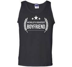Men's World's Okayest Boyfriend Funny Boyfriend Gifts T-shirt