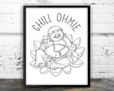 Buddha, Yoga, Zen, Chill Ohmie, Meditating by NarwhalDesignInk on Etsy https://www.etsy.com/listing/269195641/buddha-yoga-zen-chill-ohmie-meditating