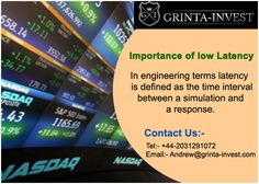 #‎Importance‬ of ‪#‎low‬ ‪#‎Latency‬  http://www.grinta-invest.com/ ‪#‎Email‬:- Andrew@grinta-invest.com