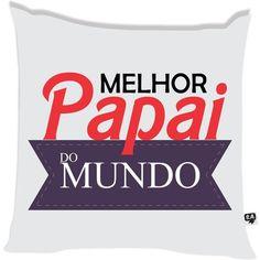 Almofada Melhor Pai do Mundo 2 - leaoleaozinho.com.br