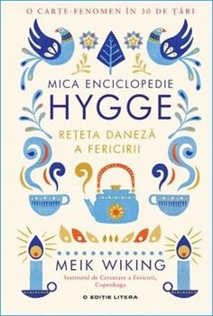 Read Mica enciclopedie Hygge Online by Meik Wiking How To Pronounce Hygge, Danish Hygge, Hygge Book, Sky Day, Hygge Life, Slow Living, Morning Light, Little Books, Happy People