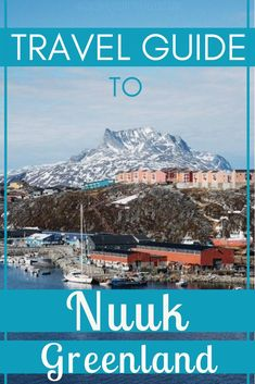 Travel Guide to Nuuk Greenland - Heres our guide to visiting the capital of Greenland to help you to plan your trip to a city that is growing in popularity with tourists and to help you to understand just what exactly are the best things to do in Nuuk. Nuuk Greenland, Greenland Travel, Packing Tips For Travel, Travel Guides, Travel Hacks, Travel Essentials, Budget Travel, Romantic Camping, Costa Rica Travel