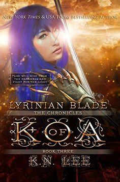 Lyrinian Blade (The Chronicles of Koa Book 3) by K.N. Lee https://www.amazon.com/dp/B01N5AY8LT/ref=cm_sw_r_pi_dp_x_d85qyb7EFE8WV