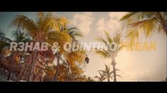 R3hab & Quintino - Freak http://www.demagaga.com/2016/03/21/r3hab-quintino-freak/