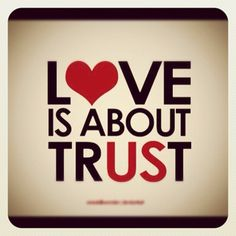 Love is about trust. #quotes #love, via Flickr.