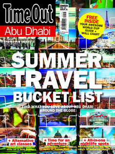 Summer Travel Bucketlist. Find what you love about Abu Dhabi and around the Globe.