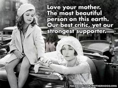 Love your Mother. The Most Beautiful person on this EARTH! Our best critic, yet our strongest supporter! Miss My Mom, Love You Mom, Mothers Love, Mom And Dad, Beautiful Person, Beautiful Words, Most Beautiful, Absolutely Stunning, Future Daughter