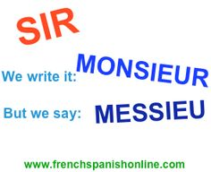 Monsieur comes from Mon Sieur (My Sir) and the plural is: mayssieu.