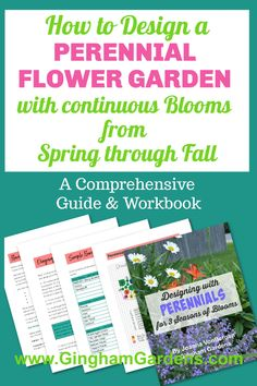 Learn how to Design a Perennial Garden that blooms from early spring to fall with the comprehensive guide - Designing with Perennials for 3 Seasons of Blooms. Includes step-by-step directions, along with sample 3-season garden plans, plus lists of over 90 perennial flowers for sun and shade categorized by bloom time, zone, rabbit resistant, deer resistant, pollinator friendly, etc. Flower Garden Plans, Flower Garden Design, Flower Gardening, Garden Ideas, Simple Garden Designs, Garden Design Plans, Gardening Magazines, Gardening Books, Gardening Tips