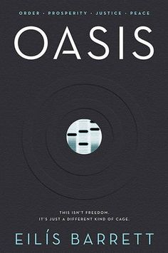 Oasis: Amazon.co.uk: Eilís Barrett: 9780717169238: Books Sci Fi Thriller, Beacon Of Hope, Find A Book, What To Read, Historical Fiction, Book Recommendations, Reading Lists, Books Online, Oasis