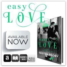 Easy Love by Kristen Proby   Amazon: http://www.amazon.com/Easy-Love-Boudreaux-Book-1-ebook/dp/B00ROFITIE/ref=sr_1_4?s=digital-text&ie=UTF8&qid=1424690443&sr=1-4&keywords=kristen+proby  Kobo: https://store.kobobooks.com/en-US/ebook/easy-love  iTunes: Easy Love by Kristen Proby https://itun.es/us/XV385.l