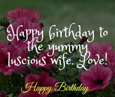Romantic Birthday Wishes for Wife: Wife is a gift that is precious and must be given respect. Here we go with Romantic Birthday Wishes for Wife. Birthday Wishes For Wife, Romantic Birthday Wishes, Wife Birthday, Birthday Games, Birthday Cards For Men, Birthday Board, Happy Birthday Me, Diy Birthday Decorations, Baby Shower Decorations