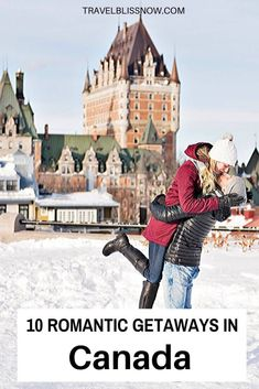 10 Romantic Getaways in Canada for Valentine's Day - Travel Bliss Now Best Romantic Getaways, Romantic Destinations, Romantic Travel, Travel Destinations, Travel Tips, Travel Abroad, Amazing Destinations, Time Travel, Travel Guides