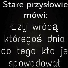 Piotr Żyła rozstał się z żoną. Justyna Żyła znów zabiera głos: Coś we mnie pękło. Moje dzieci nie będą płakać Mood Quotes, True Quotes, Wisdom Sentences, Sad Pictures, Magic Words, Heartbroken Quotes, Good Jokes, Humor, Funny Facts