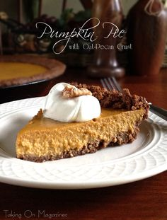 Pumpkin Pie with Oat-Pecan Crust | Gluten Free www.takingonmagazines.com | Looking for a delicious twist on an old tradition? Pumpkin Pie with Oat-Pecan Crust has a creamy pumpkin filling with a nutty, unique crust.