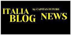 CAPITAN FUTURO: RASSEGNA STAMPA ITALIA LOCALE 24/08 di Annamaria D...