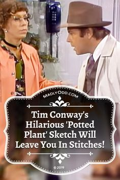 In this hilarious sketch, it all seems relatively normal when Tim walks in the door with well a rather large potted plant. But wait till you see the comedic exchange between Tim and the plant (played by Harvey Korman). Harvey Korman, Plant Sketches, Funny Sketches, Carol Burnett, Classic Comedies, Comedy Tv, Happy Moments, Classic Tv, The Good Old Days