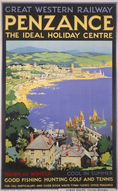 holiday poster Penzance, The Ideal Holiday Centre, Cornwall. GWR Vintage Travel Poster by SC Rowles. Posters Uk, Retro Poster, Railway Posters, Vintage Travel Posters, Party Vintage, Vintage Ads, British Travel, British Seaside, National Railway Museum