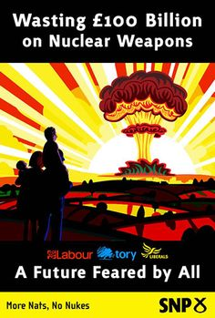 The SNP's viral poster showing how all three main Westminster parties support spending billions on nuclear weapons