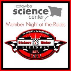 Catawba Science Center Member Night at Hickory Motor Speedway
