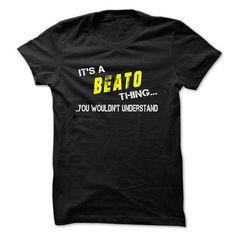 Its BEATO thing! - #tee women #tshirt ideas. BEST BUY => https://www.sunfrog.com/Names/Its-BEATO-thing.html?68278