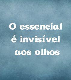 o essencial é...
