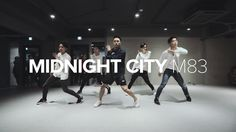 Midnight City - M83 / Junsun Yoo Choreography