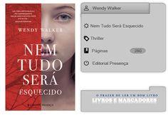 Livros e marcadores: Nem Tudo Será Esquecido de Wendy Walker