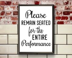 Funny Toilet Sign Printable Please Remain Seated For The