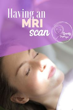 Having an MRI scan- what can you expect. Mental Health Conditions, Mental Health Problems, Cool Beds For Kids, Magnetic Resonance Imaging, Medical Imaging, Bright Eyes, Multiple Sclerosis, Chronic Illness, Helping Others