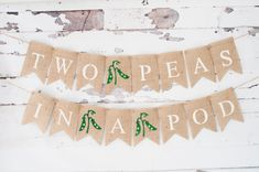Twins Banner, Two Peas In A Pod Banner, Twins Baby Shower Banner, B337 by SwankyBurlap on Etsy https://www.etsy.com/listing/465869401/twins-banner-two-peas-in-a-pod-banner