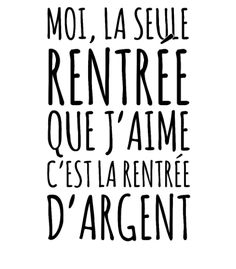 personnaliser tee shirt La rentrée d'argent French Words, French Quotes, Birthday Captions, Sign O' The Times, Quote Citation, Word Pictures, Personalized Tee Shirts, Romantic Quotes, New Words