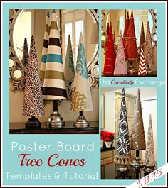 Fabric covered poster board tree cones-  The template is ready for immediate download and includes 5 cone sizes all in one and a detailed tutorial! The Creativity Exchange