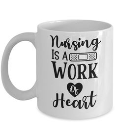Nursing is a work of heart coffee mug Gifts For Dad, Gifts In A Mug, Gifts For Friends, Coffee Heart, Coffee Mugs, Design Shop, Diy Design, Funny Mugs, Funny Gifts