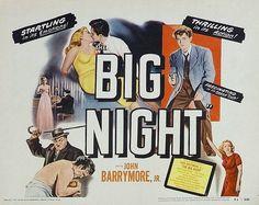 The Big Night - title card Old Movies, Vintage Movies, Great Movies, Old Movie Posters, Film Posters, John Drew Barrymore, Robert Aldrich, John Junior, See Movie