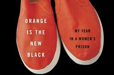 """""""Orange Is the New Black"""": The real story of my year in a women's prison - Salon.com"""