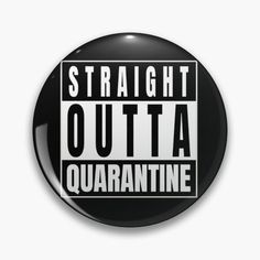 """""""Straight Outta Lockdown"""" Pin by Ruftup 
