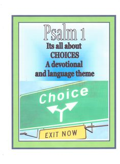 This is the start of the new series that I am developing for Christian homeschoolers. Psalm 1 is all about CHOICES and our children will spend their whole lives making choices. This resource will help them, to think carefully about the choices they make using the scriptures as their plumbline.