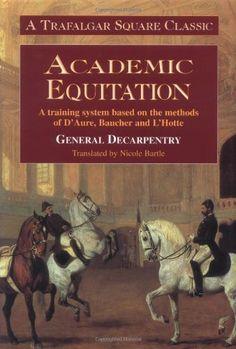 Academic Equitation, General Decarpentry